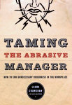Taming The Abrasive Manager